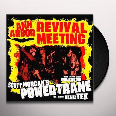 Scott Morgan / Powertrane ANN ARBOR REVIVAL MEETING Vinyl Record