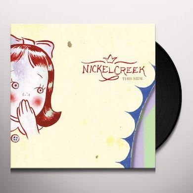 Nickel Creek THIS SIDE Vinyl Record
