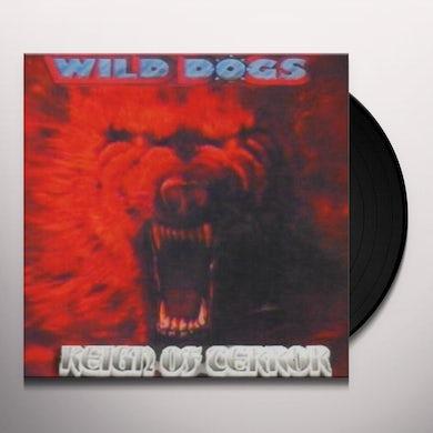 Wild Dogs REIGN OF TERROR Vinyl Record