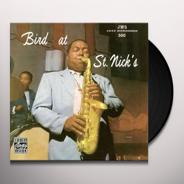Charlie Parker BIRD AT ST. NICKS Vinyl Record