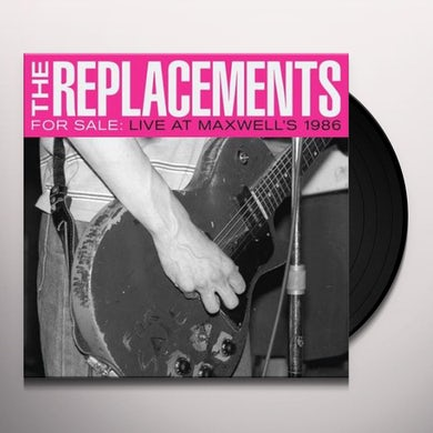The Replacements FOR SALE: LIVE AT MAXWELL'S 1986 Vinyl Record