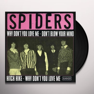 Spiders WHY DONT YOU LOVE ME Vinyl Record