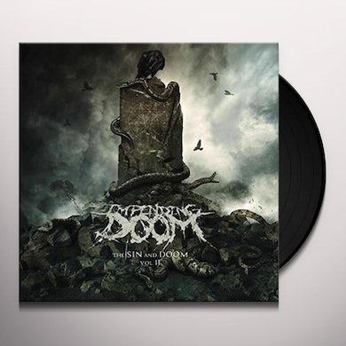 Impending Doom Sin and Doom Vol. II Vinyl Record