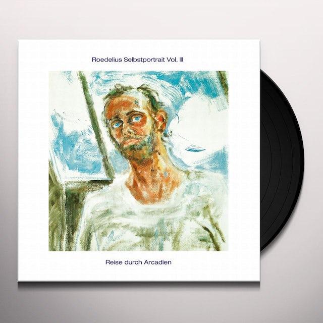 Roedelius SELBSTPORTRAIT III / REISE DURCH ARCADIEN Vinyl Record