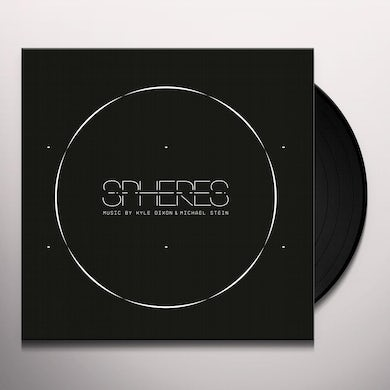 Kyle Dixon SPHERES / Original Soundtrack Vinyl Record