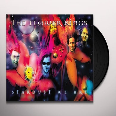 The Flower Kings STARDUST WE ARE Vinyl Record