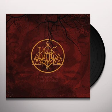 Woe SPELL FOR THE DEATH OF MAN Vinyl Record