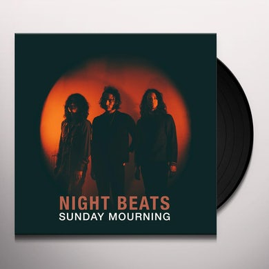 Night Beats SUNDAY MOURNING Vinyl Record