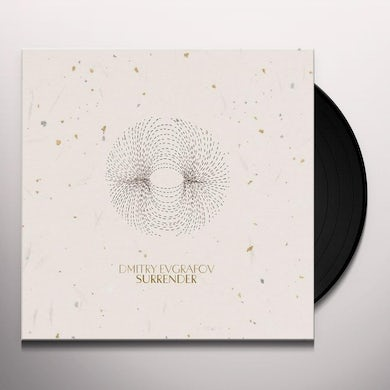 Dmitry Evgrafov SURRENDER Vinyl Record