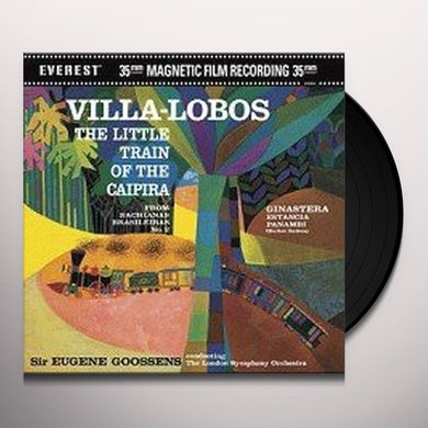 Eugene Goossens VILLA LOBOS: LITTLE TRAIN OF CAIPIRA Vinyl Record