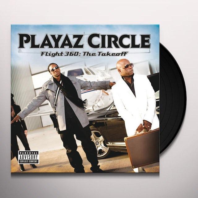 Playaz Circle FLIGHT 360: THE TAKEOFF Vinyl Record