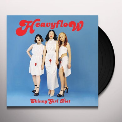 Skinny Girl Diet HEAVY FLOW Vinyl Record