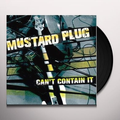Mustard Plug CAN'T CONTAIN IT Vinyl Record