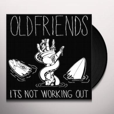 OLDFRIENDS IT'S NOT WORKING Vinyl Record