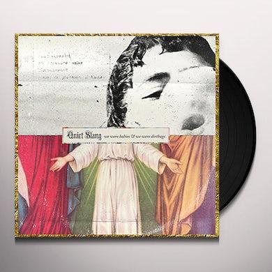 Beach Slang  WE WERE BABIES & WE WERE DIRTBAGS [QUIET SLANG] Vinyl Record