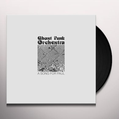 Ghost Funk Orchestra A SONG FOR PAUL Vinyl Record
