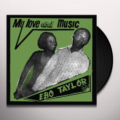 Ebo Taylor MY LOVE & MUSIC Vinyl Record