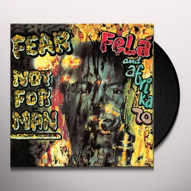 Fela Kuti FEAR NOT FOR MAN Vinyl Record