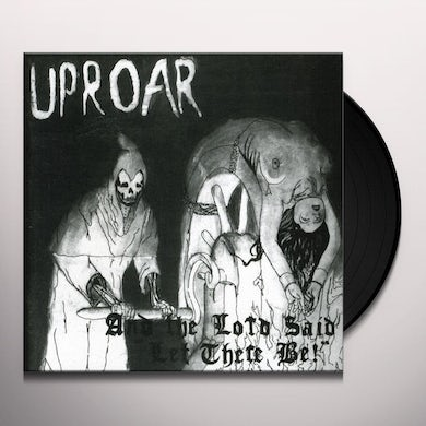 Uproar LORD SAID LET THERE BE Vinyl Record