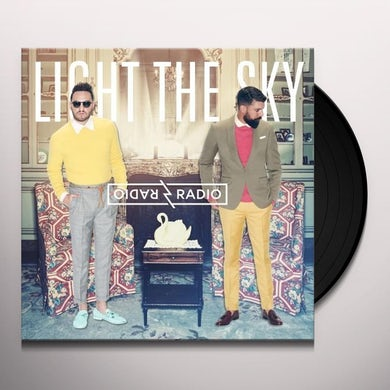 Radio Radio LIGHT THE SKY Vinyl Record