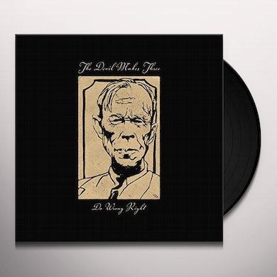 Devil Makes Three DO WRONG RIGHT Vinyl Record