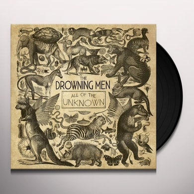 Drowning Men ALL OF THE UNKNOWN Vinyl Record