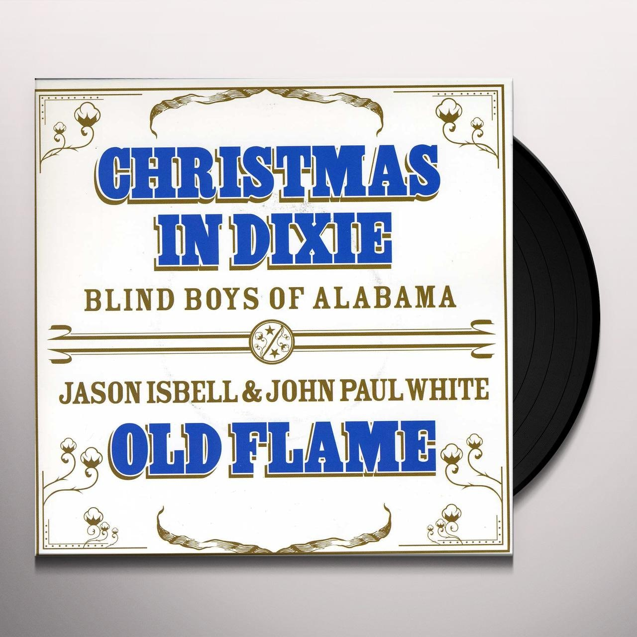 Alabama Christmas In Dixie.Blind Boys Of Alabama Jason Isbell John White Christmas In Dixie Old Flame Vinyl Record