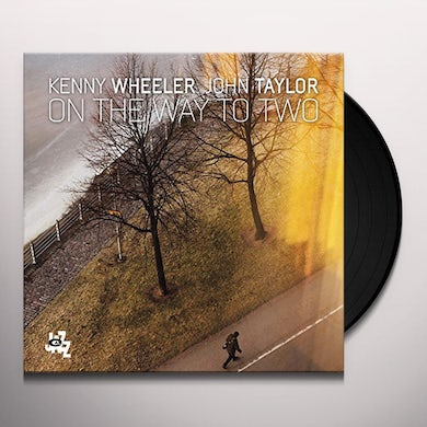 WHEELER K / TAYLOR J ON THE WAY TO TWO Vinyl Record