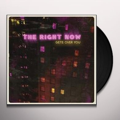 Right Now GETS OVER YOU Vinyl Record