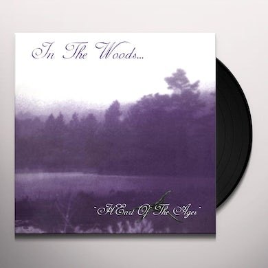 In The Woods HEART OF THE AGES Vinyl Record