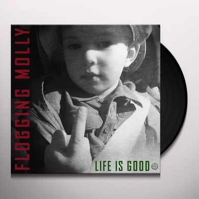 Flogging Molly LIFE IS GOOD Vinyl Record