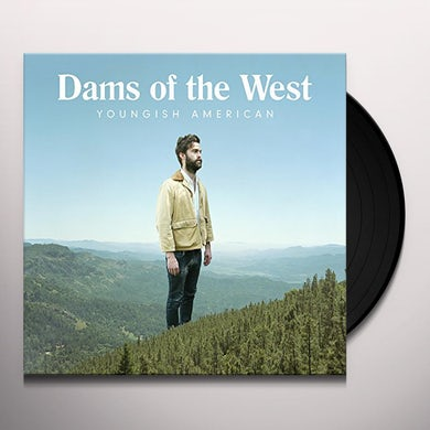 Dams Of The West YOUNGISH AMERICAN Vinyl Record
