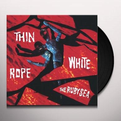 Thin White Rope RUBY SEA Vinyl Record
