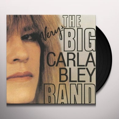 VERY BIG CARLA BLEY BAND Vinyl Record