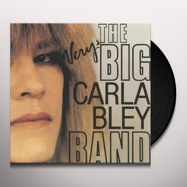 VERY BIG CARLA BLEY BAND Vinyl Record