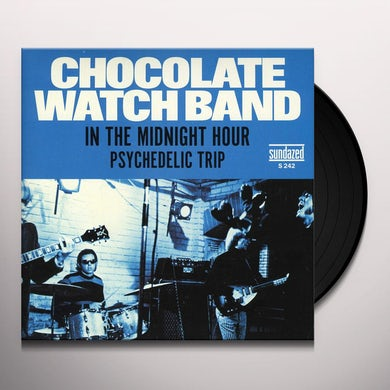 The Chocolate Watchband PSYCH TRIP / MIDNIGHT HOUR Vinyl Record