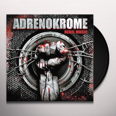 ADRENOKROME REBEL MUSIC Vinyl Record