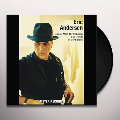 Eric Andersen MINGLE WITH THE UNIVERSE: WORLDS OF LORD BYRON Vinyl Record