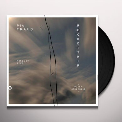 Rocketship / Pia Fraus OUTER OTHERNESS / CLOUDY EYES Vinyl Record