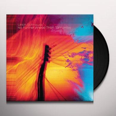 Ulrich Schnauss NO FURTHER AHEAD THAN TOMORROW Vinyl Record