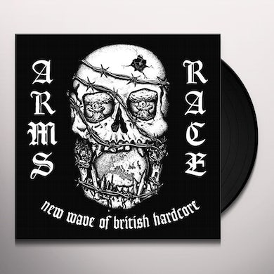 Arms Race NEW WAVE OF BRITISH HARDCORE Vinyl Record