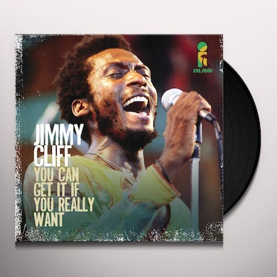 Jimmy Cliff YOU CAN GET IT IF YOU REALLY WANT Vinyl Record