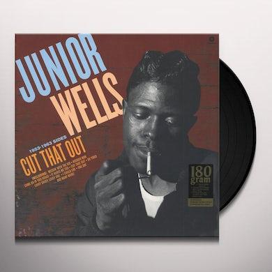 Junior Wells CUT THAT OUT Vinyl Record