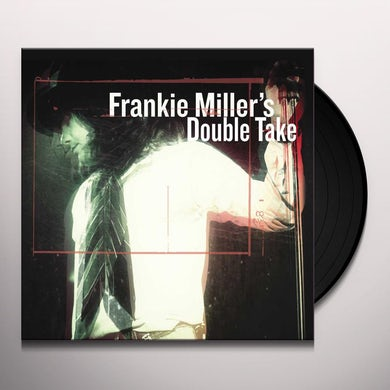 FRANKIE MILLER'S DOUBLE TAKE Vinyl Record