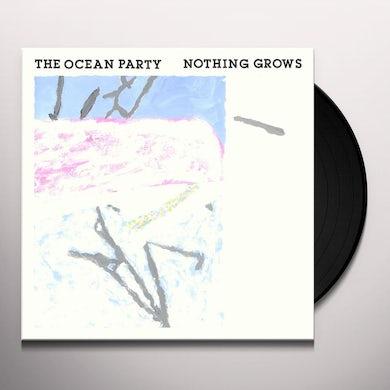 OCEAN PARTY NOTHING GROWS Vinyl Record