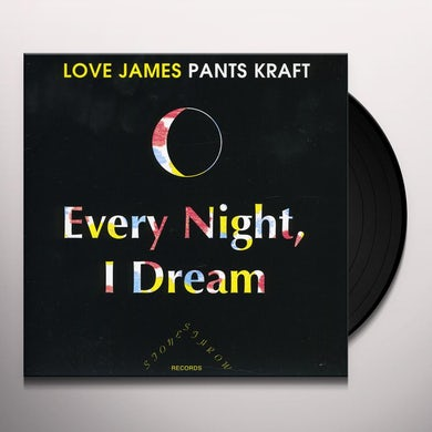 James Pants EVERY NIGHT I DREAM / TALE OF A WHALE Vinyl Record