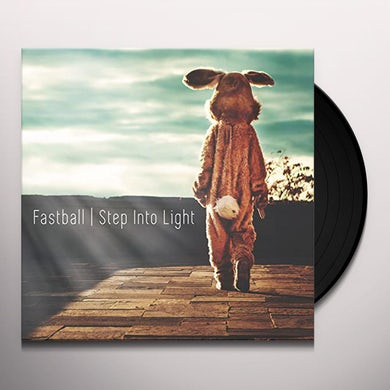 Fastball STEP INTO LIGHT Vinyl Record