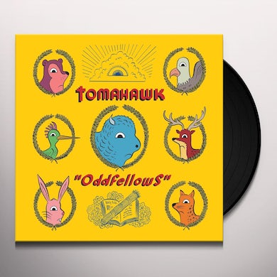 Tomahawk ODDFELLOWS Vinyl Record