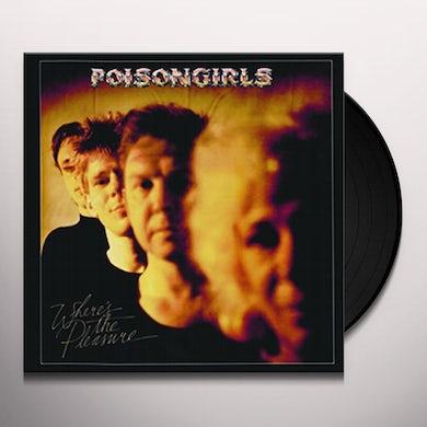 POISON GIRLS WHERE'S THE PLEASURE Vinyl Record