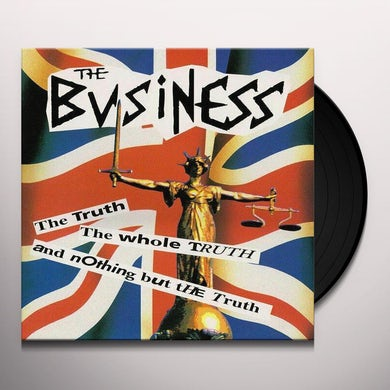 The Business TRUTH, THE WHOLE TRUTH AND NOTHING BUT THE TRUTH Vinyl Record